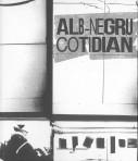 Alb Negru în cotidian