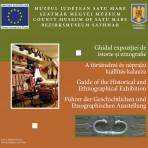 Ghidul expoziţiei de istorie şi etnografie