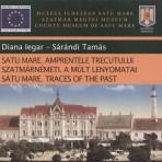 Satu Mare.Traces of the past