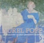 Aurel Popp: un renascentist al culturii sătmărene în secolul XX