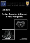 The Late Bronze Age Settlements of Petea–Csengersima